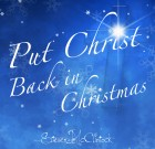 Put Christ Back in Christmas