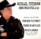 Drink Swear Steal and Lie – Michael Peterson
