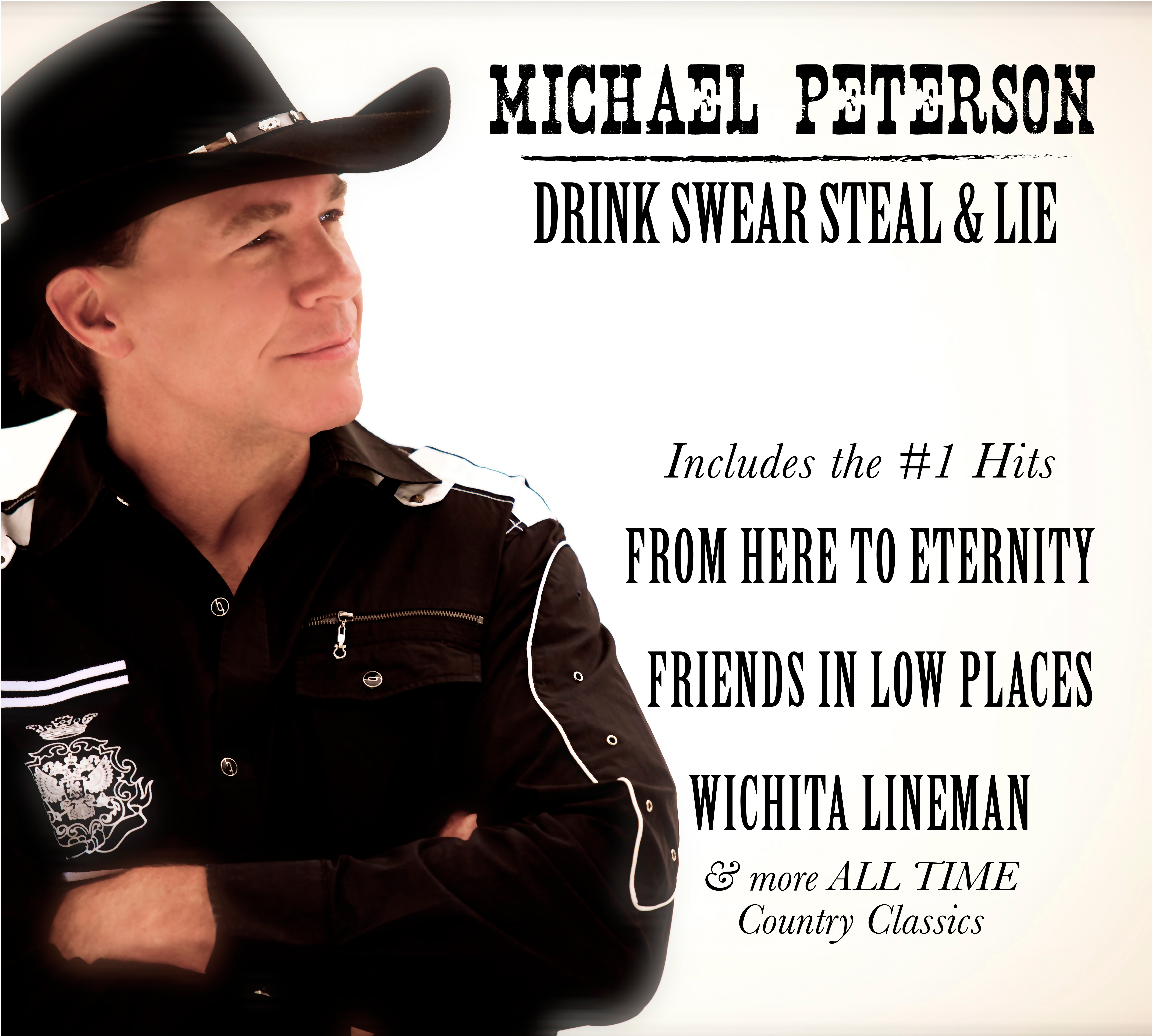 Drink Swear Steal and Lie - Michael Peterson - 37 Records